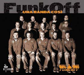 A Palmanova Outlet sono di scena i Funk Off: giovedì 24 giugno 2010 dalle ore 21 in avanti.