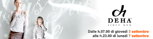Iscriviti a Saldiprivati.com: saldi esclusivi da non perdere! In esclusiva per gli utenti di outletidea.com abbilgliamento griffato DEHA