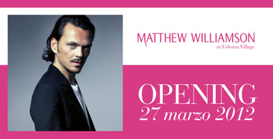 Nuova apertura Outlet Metthew Williamson al Fidenza Village.